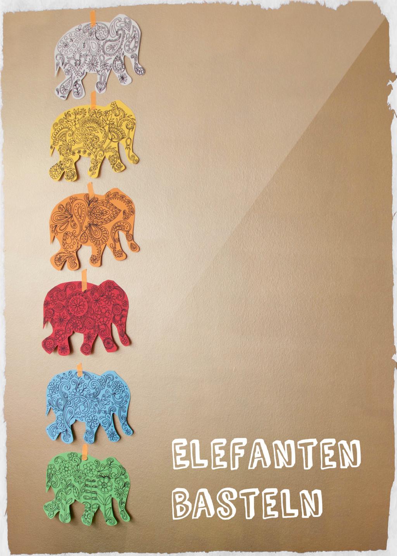 Elefant Basteln Mit Anleitung Meine Svenja