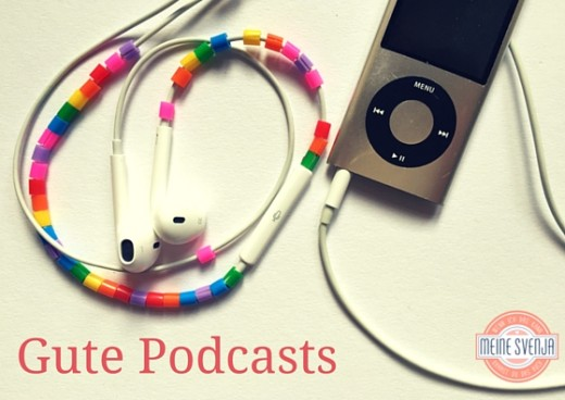 Gute Podcasts