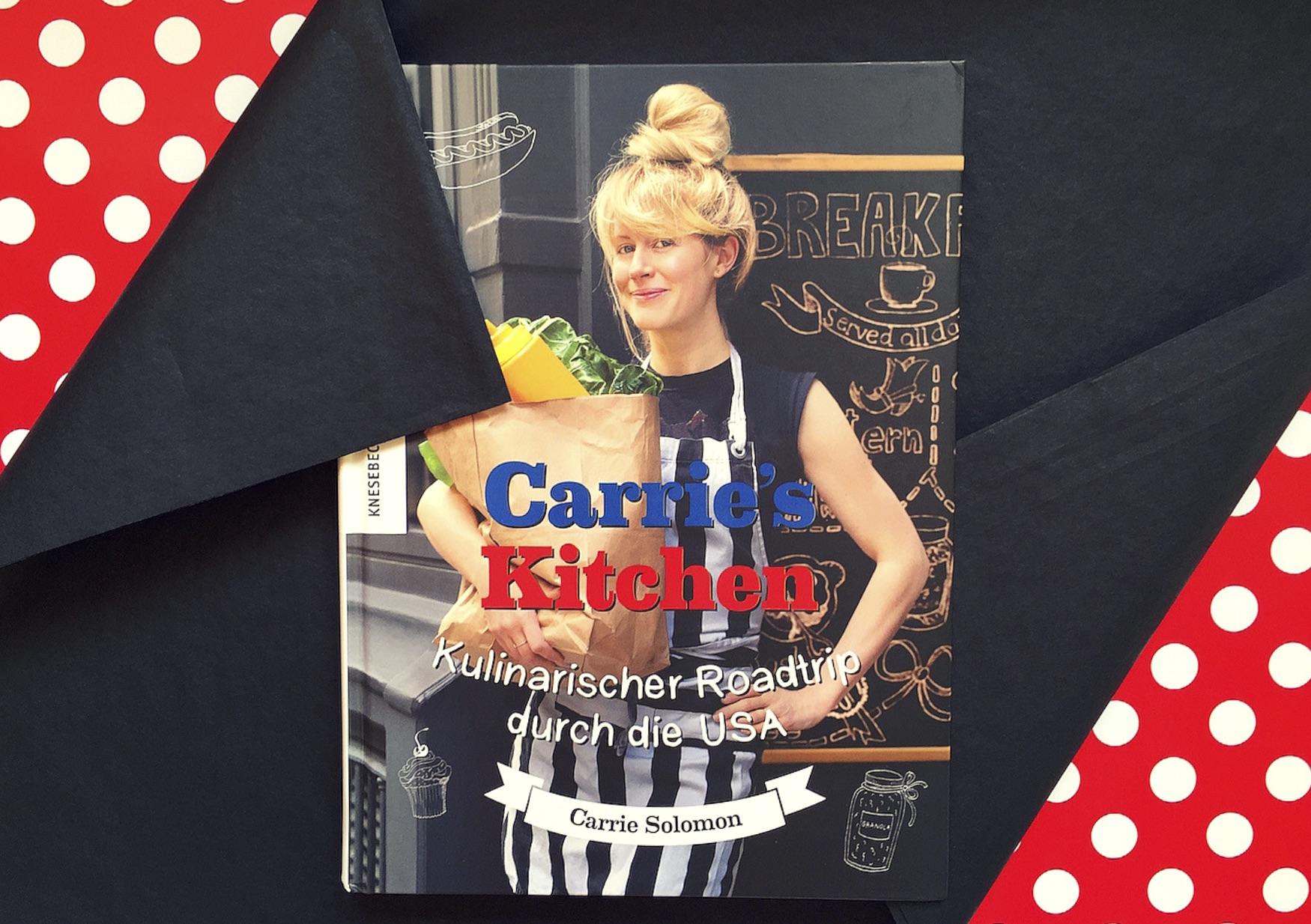 Amerikanische Rezepte Buch Cover Carrie's Kitchen von Carrie Solomon Knesebeck Verlag www.meinesvenja.de
