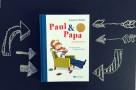 Paul und Papa Vorlesebuch mixtvision www.meinesvenja.de