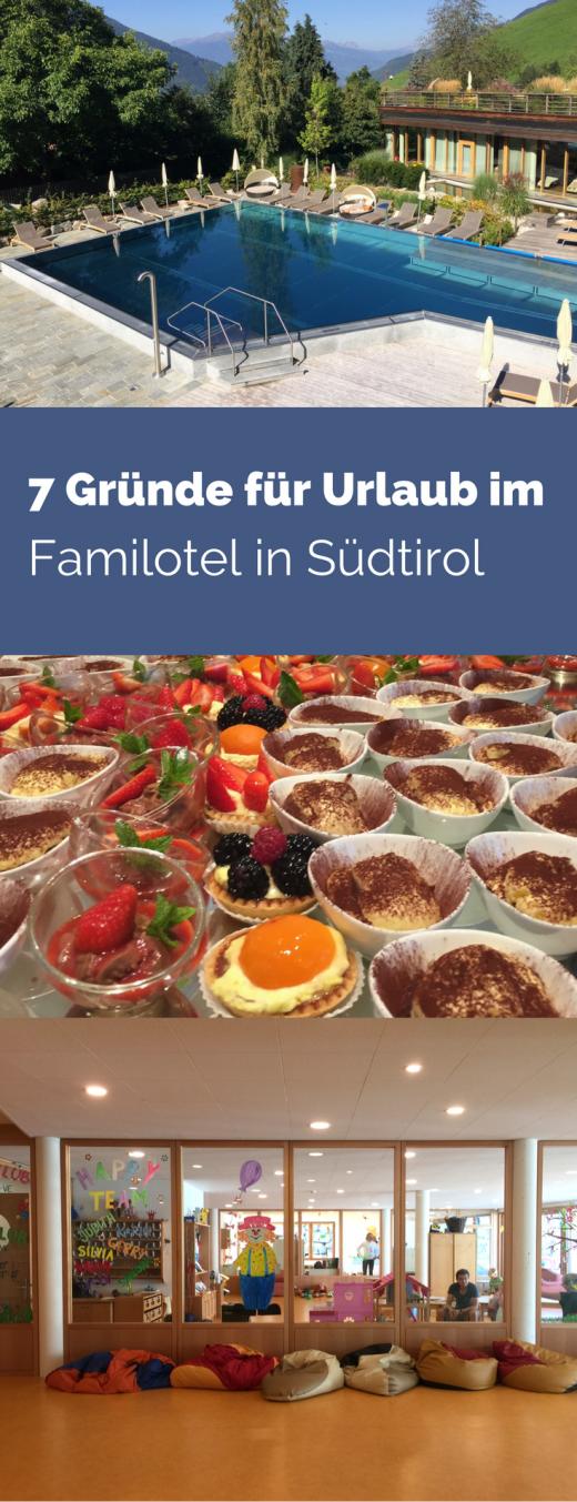 7 Gründe für Urlaub im Familotel Sonnwies in Südtirol